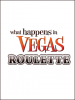 What Happens In Vegas Roulette