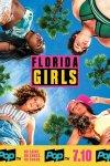 Девочки из Флориды / Florida Girls (2019)