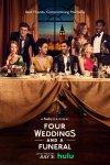 Четыре свадьбы и одни похороны / Four Weddings and a Funeral (2019)
