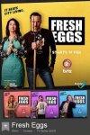 Свежие яйца / Fresh Eggs (2019)