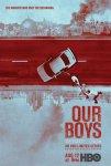 Наши парни / Our Boys (2019)
