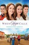 Когда зовет надежда / When Hope Calls (2019)