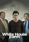 Убийство на ферме Уайтхаус / White House Farm (2020)