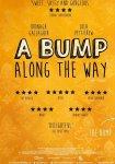 Как снег на голову / A Bump Along the Way (2019)
