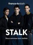 Киберсталкер / Stalk (2019-...)