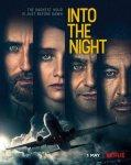 В ночь / Into the Night