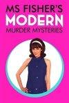 Леди-детектив мисс Перегрин Фишер / Ms Fisher's Modern Murder Mysteries (2019-...)
