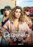 Отчаянная / Desperados (2020)