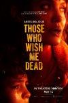 Те, кто желает мне смерти / Those Who Wish Me Dead (2021)