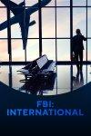 ФБР: За границей / FBI: International (2021)